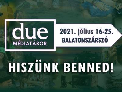 Tarts velünk 2021-ben is – DUE Tábor újratöltve!