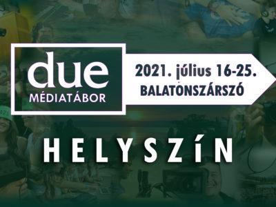 A DUE 40. Médiatáborának helyszínéről